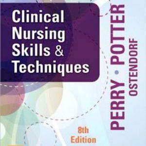 clinical-nursing-skills-techniques-8ed-nursing
