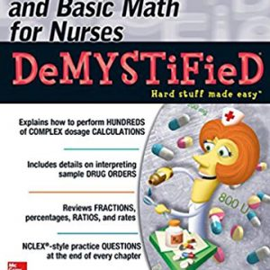 dosage-calculations-and-basic-math-for-nurses-demystified-second-edition