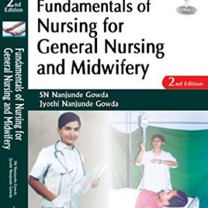 fundamentals-of-nursing-for-general-nursing-and-midwifery-2nd-edition